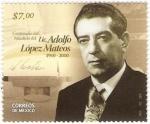sellos de America - México -  entenario del Natalicio del Lic. Adolfo Lopez Mateos