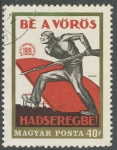 Stamps : Europe : Hungary :  Be a Voros   Hadseregbe!