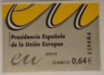 Sellos de Europa - España -  Presidencia Española de la Unión Europea
