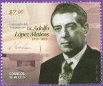 Sellos del Mundo : America : México : Centanario del Natalicio de Adolfo Lopez Mateos