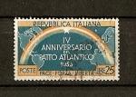 Stamps Italy -  Conmemoracion del cuarto aniversario de la firma del Pacto Atlantico