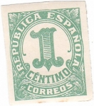 Stamps : Europe : Spain :  Cifra I Centimo. Republica Española