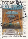 Stamps : Europe : Spain :  Aeropuerto Madrid- Barajas. Terminal T4