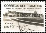 Sellos de America - Ecuador -  Terminal del aeropuerto de Guayaquil