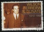 Sellos del Mundo : America : Uruguay : Wilson Ferreira Aldunate 1919 — 1988. Político uruguayo, y el principal caudillo civil del Partido N