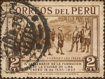 Sellos de America - Perú -  IV Centenario de la Fundación de la Ciudad de Lima, Enero 18 de 1535-1935