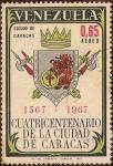 Stamps America - Venezuela -  Cuatricentenario de la Ciudad de Caracas - 1567-1967 - Escudo de Caracas.