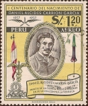 Stamps of the world : Peru :  I Centenario del Nacimiento de Daniel Alcides Carrión García 1857-1957
