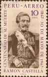 Stamps Peru -  Ramón Castilla - Centenario de su Muerte - 1867, 30 de mayo de 1967