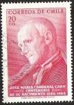 Sellos de America - Chile -  CENTENARIO NACIMIENTO CARDENAL JOSE MARIA CARO