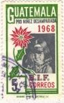 Stamps Guatemala -  Pro Niñes Desarrollo
