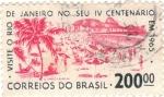 Stamps : America : Brazil :  IV CENTENARIO RIO DE JANEIRO