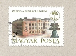 Stamps Hungary -  450 Aniv Colegio Calvinista Papa