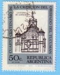 Stamps Argentina -  Cuarto centenario del Obispado de Tucuman