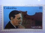 Stamps America - Colombia -  El músico: Luis Antonio Calvo - (1882-1945) Músico - Centenario de nacimiento.