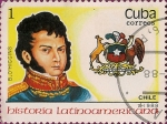 Stamps Cuba -  Historia Latinoamericana. Chile, Bernardo O'Higgins Riquelme (1778-1842).