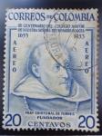 Sellos de America - Colombia -  III del Colegio Mayor de Nuestra Señora del Rosario-Bogotá.Fray Cristobal de Torrez (Fundador)