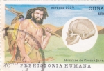 Stamps America - Cuba -  Prehistoria Humana- HOMBRE DE CROMAGNÓN