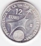 monedas del Mundo : Europa : España :  PRESIDENCIA DE LA UNIÓN EUROPEA