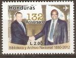 Stamps Honduras -  ANIVERSARIO  BIBLIOTECA  Y  ARCHIVO  NACIONAL - PORFIRIO  LOBO  Y  TULIO  M.  GONZALES
