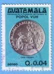 Stamps Guatemala -  Homenaje de la fundación del centavo al Popol Vuh