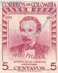 Sellos de America - Colombia -  JOSE MARTÍ -Apostol de la Libertad Americana