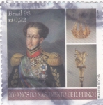 Stamps Brazil -  200 AÑOS DEL NACIMIENTO DE D.PEDRO I