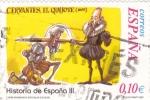 Sellos de Europa - España -  Cervantes el Quijote-HISTORIA DE ESPAÑA III  (3)