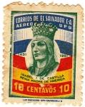Sellos de America - El Salvador -  REINA 1 DE CASTILLA EINA MADRE DE AMERICA