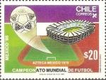 Sellos de America - Chile -  CAMPEONATO  MUNDIAL  DE  FUTBOL  MÈXICO  '86.  ESTADIO  AZTECA.  MÈXICO,  1970.