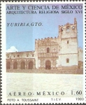 Stamps Mexico -  ARQUITECTURA  RELIGIOSA  SIGLO  XVI.  CONVENTO  DE  YURIRIA,  GUANAJUATO.