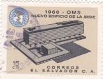 Sellos de America - El Salvador -  OMS nuevo edificio de la sede