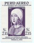 Stamps : America : Peru :  VCentenario nacimiento Isabel la Católica