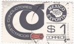 Sellos de America - México -  MEXICO EXPORTA- Conductores Eléctricos