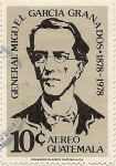Stamps of the world : Guatemala :  General Miguel Garcia Granados