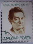 Stamps Hungary -  Erdei Ferenc 1910-1971
