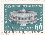 Sellos de Europa - Hungría -  10 ANIVERSARIO EDIFICIO INVESTIGACIÓN NUCLEAR EN DUBNA 1956-1966