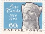 Sellos de Europa - Hungría -  Esze Tamás- 1666-1708