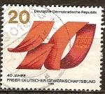 Sellos del Mundo : Europa : Alemania :  40a Aniversario de la fundación de la FDGB-DDR.