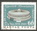 Sellos de Europa - Hungría -  1829 - X Anivº del centro atómico sovietico de Dubna