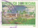 Sellos del Mundo : America : Rep_Dominicana :  inauguración instituto postal dominicano