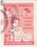 Stamps Dominican Republic -  proteccion a la infancia