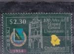 Stamps Mexico -  100 Años del Hospital Central Universitario-Chihuahua