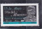 Sellos de America - México -  Día del maestro- Ignacio M.Altamirano