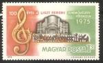 Sellos de Europa - Hungría -  Centenario de la Academia de Música Ferenc Liszt