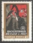 Sellos de Europa - Hungría -  Szocialistermeles Bol Faka a Jolet