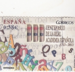 Stamps : Europe : Spain :  Centenario de la Real Academia Española (30)