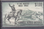 Sellos de America - México -  5 de mayo 1862-1962