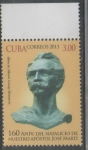 Sellos de America - Cuba -  CUBA 160 ANIVERSARIO DEL NATALICIO DE NUESTRO APOSTOL JOSÉ MARTÍ  2013