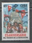 Stamps : America : Cuba :  CUBA 55 ANIVERSARIO DEL TRIUNFO DE  LA REVOLUCIÓN 2013